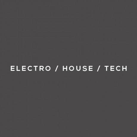 EDM / HOUSE / ELECTRO